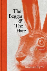 The Beggar and the Hare - Tuomas Kyro
