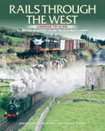 Rails Through The West : Limerick to Sligo, an Illustrated Journey on the Western Rail Corridor - Jonathan Beaumont