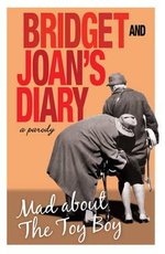 Bridget and Joan's Diary : Mad About the Toy Boy - Smith Williams