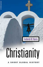 Christianity : A Short Global History - Frederick Norris