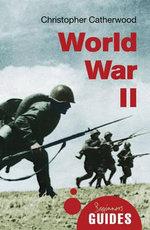 World War II : A Beginner's Guide - Christopher Catherwood