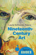 19th-Century Art : A Beginner's Guide - Laurie Schneider Adams
