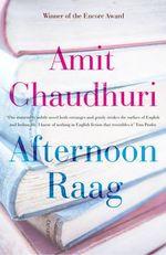 Afternoon Raag - Amit Chaudhuri