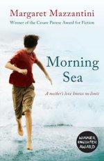 Morning Sea - Margaret Mazzantini