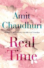 Real Time - Amit Chaudhuri