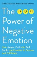 The Power of Negative Emotion - Todd B Kashdan