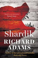 Shardik - Richard Adams