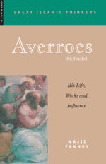 Averroes : His Life, Work and Influence - Majid Fakhry