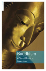 Buddhism : A Short History - Edward Conze
