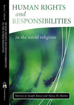 Human Rights and Responsibilities in the World Religions - Joseph Runzo