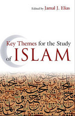 Key Themes for the Study of Islam - Jamal J. Elias