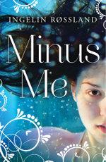 Minus Me - Ingelin Rossland
