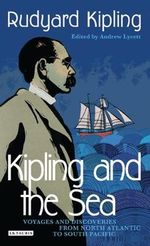 Kipling and the Sea - Rudyard Kipling