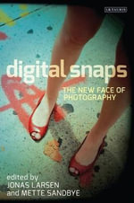 Digital Snaps : The New Face of Photography