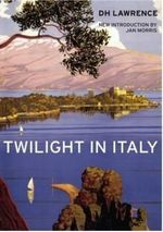 Twilight in Italy - D. H. Lawrence