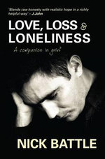Love Loss and Loneliness - Nick Battle