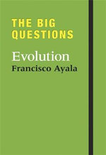 The Big Questions : Evolution - Francisco Ayala