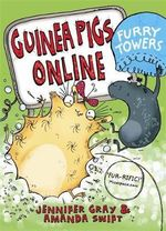 Guinea Pigs Online : Furry Towers - Jennifer Gray