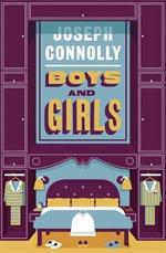 Boys and Girls - Joseph Connolly