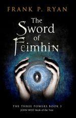 The Sword of Feimhin - Frank P. Ryan