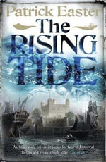 The Rising Tide - Patrick Easter