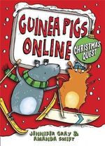 Guinea Pigs Online : Christmas Quest - Jennifer Gray