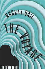 The Voyage - Murray Bail
