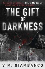 The Gift of Darkness - V. M. Giambanco