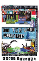 The Ten-letter Countries : More Zany Adventures of the Alphabet Traveller - David Jenkins