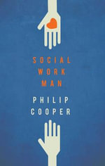 Social Work Man - Philip Cooper