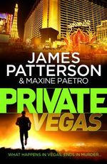 Private Vegas : Private Series : Book 9 - James Patterson