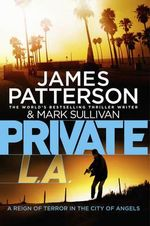 Private LA : Jack Morgan : Book 3 - James Patterson