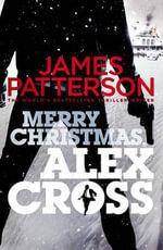 Merry Christmas, Alex Cross : (Alex Cross 19) - James Patterson