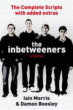The Inbetweeners Script Book : The Book, the Game, the Fun - Damon Beesley