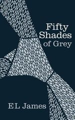 Fifty Shades of Grey (Gorgeous Edition) : Fifty Shades Series : Book 1 - E. L. James