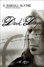 Dark Days - Randy Blythe