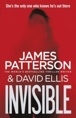 Invisible - James Patterson