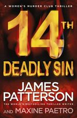 14th Deadly Sin : Women's Murder Club Series : Book 14 - James Patterson