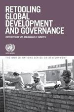Retooling Global Development and Governance : The Five Financial Theorems and Emerging Market Re... - United Nations