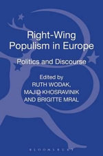 Right Wing Populism in Europe : Politics and Discourse