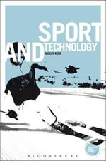 Sport and Technology : An Actor-Network Theory Perspective - Roslyn Kerr