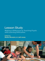 Lesson Study : Making a Difference to Teaching Pupils with Learning Difficulties