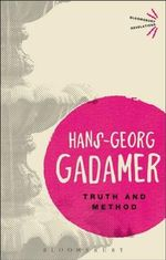 Truth and Method : Bloomsbury Revelations  : 1st Edition - Hans-Georg Gadamer