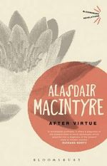 After Virtue : A Theory - Alasdair MacIntyre