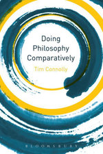 Doing Philosophy Comparatively - Tim Connolly