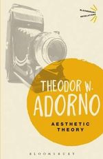 Aesthetic Theory - Theodor W. Adorno