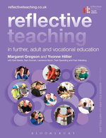 Reflective Teaching in Further, Adult and Vocational Education - Margaret Gregson