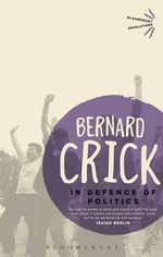 In Defence of Politics : Bloomsbury Revelations   - Bernard Crick