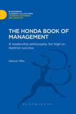 The Honda Book of Management : A Leadership Philosophy for High Industrial Success - Setsuo Mito