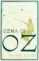Ozma of Oz - Frank L. Baum